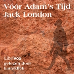 London, Jack. 'Vóór Adam's tijd'