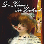 Thackeray, William Makepeace. 'De Kermis der IJdelheid'