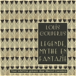 Couperus, Louis. 'Legende, mythe en fantazie'