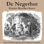 Stowe, Harriet Beecher. 'De Negerhut'